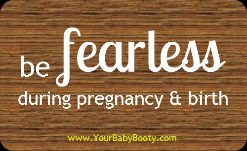 befearlessduringpregnancybirth